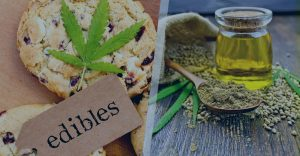 CBD Oils VS Edibles